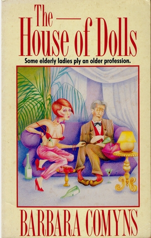 The House of Dolls by Barbara Comyns