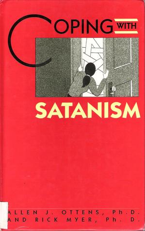 Coping with Satanism by Allen J. Ottens