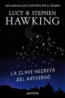La clave secreta del universo. Una maravillosa aventura por el cosmos