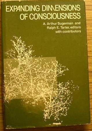 Expanding Dimensions of Consciousness by Abraham Arthur Sugerman