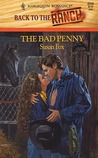 The Bad Penny by Susan Fox