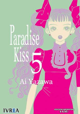 Paradise Kiss 5 (Paradise Kiss, #5 de 10)