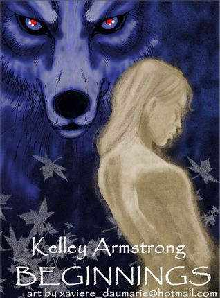 Beginnings by Kelley Armstrong