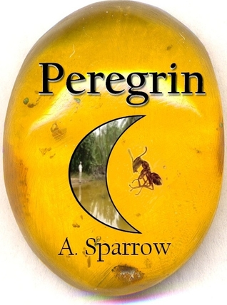 Peregrin by A. Sparrow