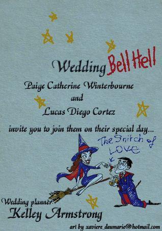 Wedding Bell Hell (Otherworld Stories, #4.1)