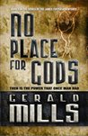 No Place for Gods (James Foster Adventures #1)