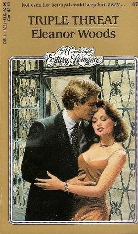 Triple Threat (Candlelight Ecstasy Romance, #472)