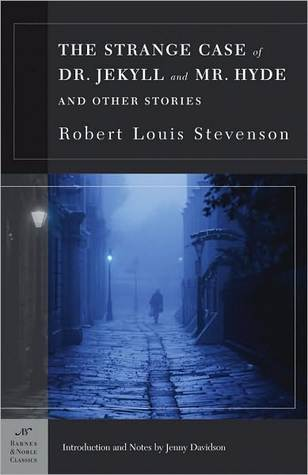 The Strange Case of Dr. Jekyll and Mr. Hyde and Other Stories (Barnes and Noble Classics) by Robert Louis Stevenson