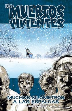 Los muertos vivientes, Vol. 2: Muchos kilómetros a las espaldas