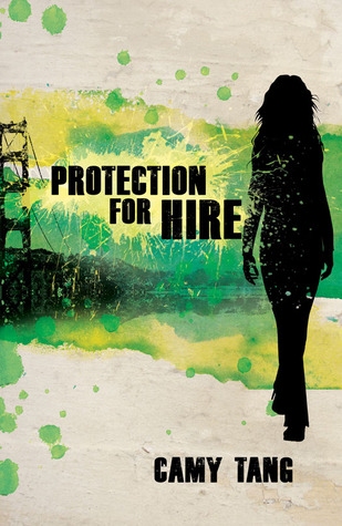 Protection for Hire by Camy Tang
