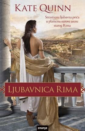 Ljubavnica Rima (The Empress of Rome, #1)