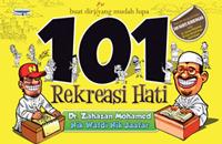 101 Rekreasi Hati by Zahazan Mohamed