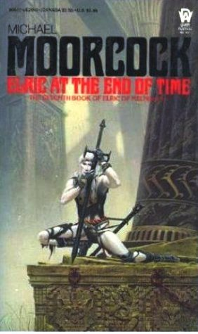 Elric at the End of Time (The Elric Saga #7)