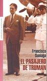 El Pasajero de Truman by Francisco Suniaga
