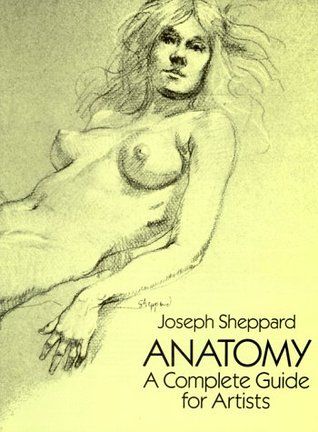 Ebook Anatomy: A Complete Guide for Artists by Joseph Sheppard TXT!