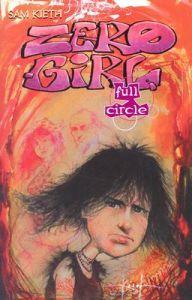 Zero Girl: Full Circle (Zero Girl, #2)