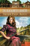 The Blacksmith's Bravery by Susan Page Davis