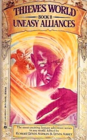Uneasy Alliances (Thieves' World, #11)