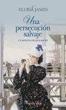 Una persecución salvaje by Eloisa James