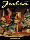 Julia n. 51: Rosso Natale