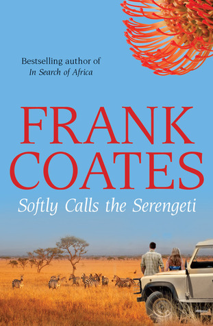 Image result for Softly Calls the Serengeti