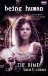 The Road (Being Human, #1)