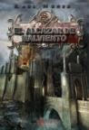 El Alcázar de Malviento (La Era de los Poderes, #1)