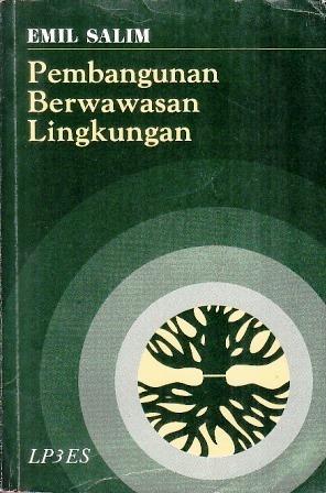 Pembangunan Berwawasan Lingkungan by Emil Salim