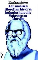 Länsimaisen filosofian historia huipulta huipulle, Sokrateest... by Esa Saarinen