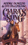 Ciara's Song: A Chronicle of Witch World (Witch World Series 1:The Estcarp Cycle, #9)