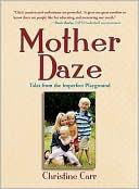 Mother Daze by Christine Carr