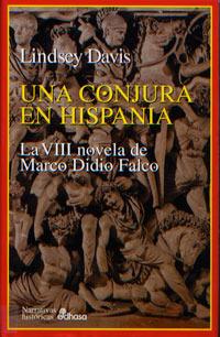 Una conjura en Hispania (Marco Didio Falco, #8)