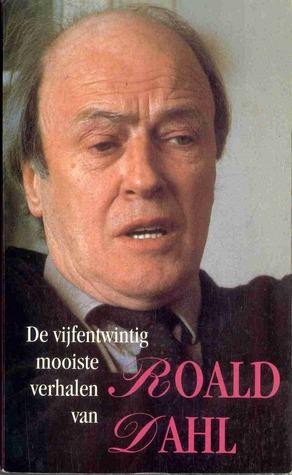 De vijfentwintig mooiste verhalen van Roald Dahl
