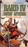 Bard IV: Raven's Gathering