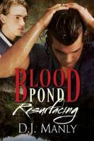 Blood Pond Resurfacing by D.J. Manly