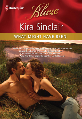 What Might Have Been by Kira Sinclair