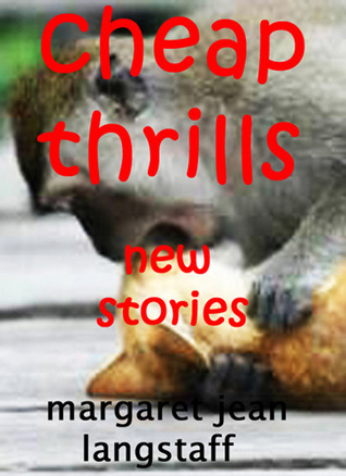 CHEAP THRILLS: New Stories