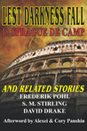 Lest Darkness Fall & Related Stories by L. Sprague de Camp