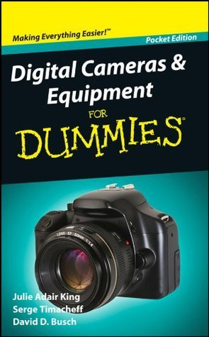 Digital Cameras and Equipment For Dummies
