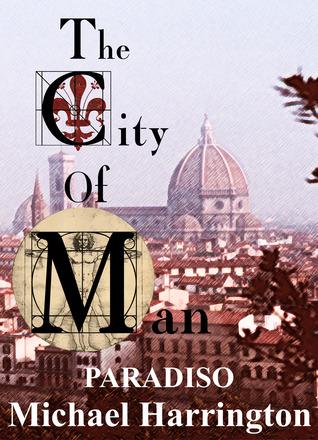 The City of Man: Paradiso