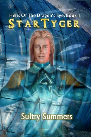 Star TyGer (Heirs Of The Dragon's Eye, #1)