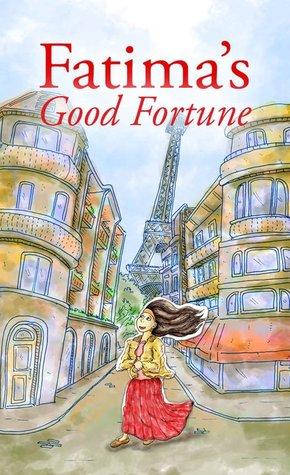 Fatima's Good Fortune by Joanne Dryansky