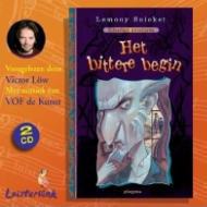 Het bittere begin CD: vorgelezen door Viktor Low met muziek van VOF de Kunst