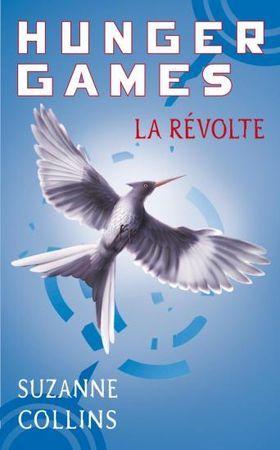La Révolte (Hunger Games #3)