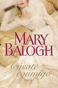 Cásate conmigo by Mary Balogh