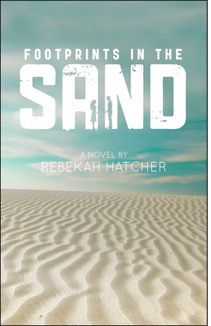 Footprints in the Sand by Rebekah Hatcher