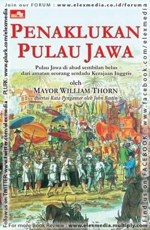 Penaklukan Pulau Jawa by William Thorn