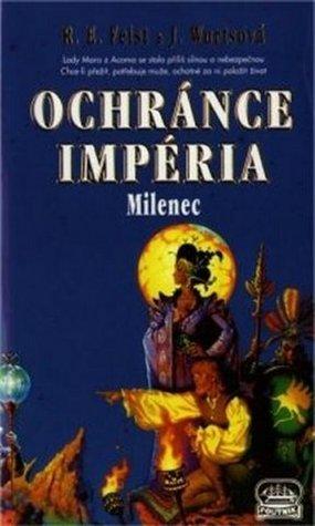 Ochránce Impéria: Milenec (Sága Impérium, #2 part 2/2)