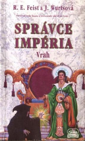Správce Impéria: Vrah (Sága Impérium, #3 part 1/2)