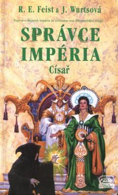 Správce Impéria: Císař (Sága Impérium, #3 part 2/2)